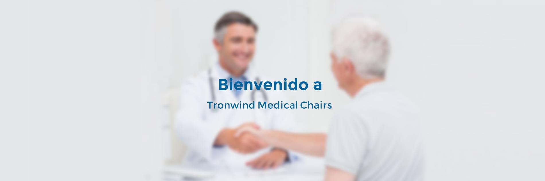Bienvenido-a-Trowind Medical Chairs
